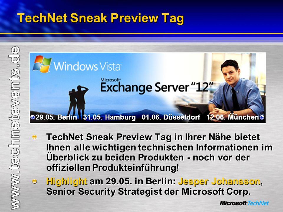 TechNet Sneak Preview Tag TechNet Sneak Preview Tag in Ihrer Nähe bietet Ihnen alle wichtigen technischen Informationen im Überblick zu beiden Produkten - noch vor der offiziellen Produkteinführung.