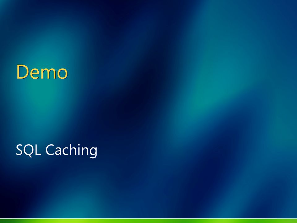 Demo SQL Caching