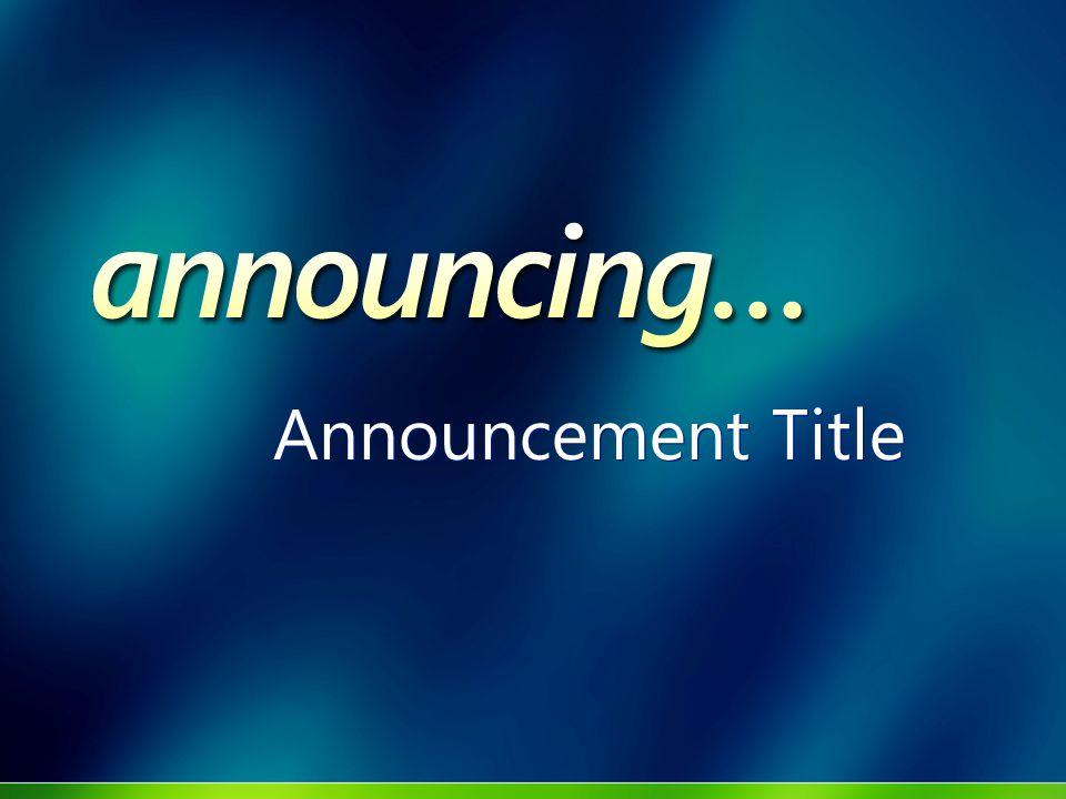 Announcement Title