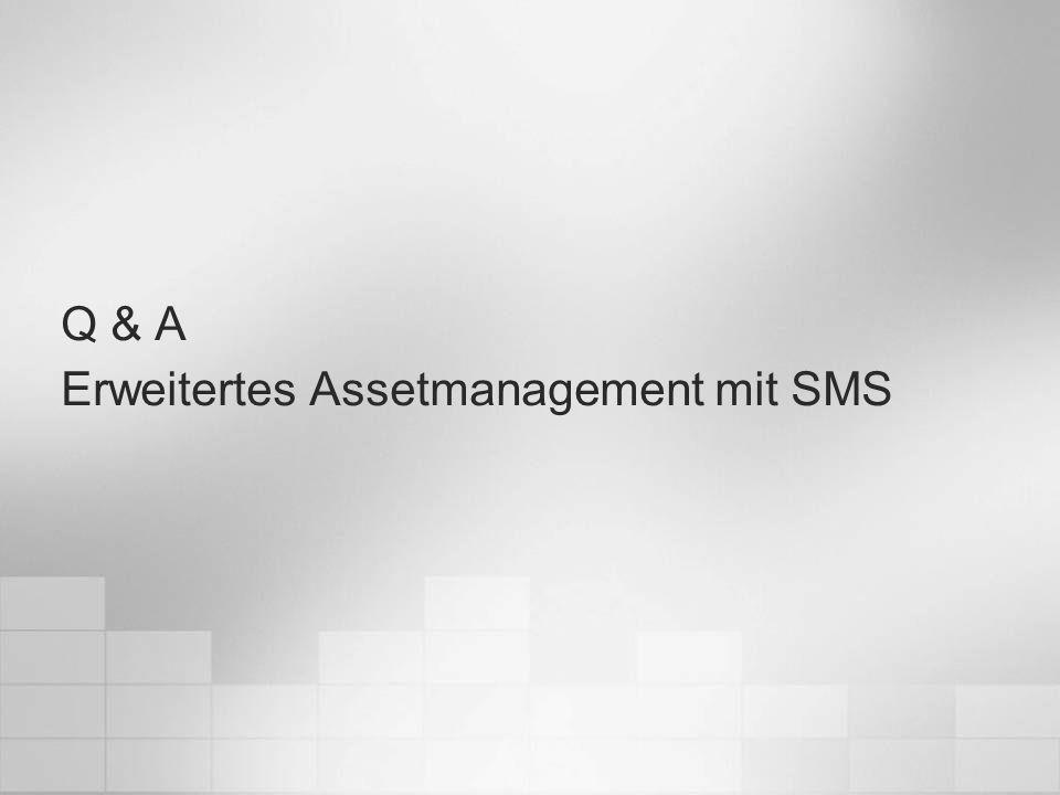 Q & A Erweitertes Assetmanagement mit SMS