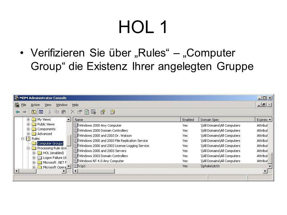 HOL 1 Verifizieren Sie über Rules – Computer Group die Existenz Ihrer angelegten Gruppe