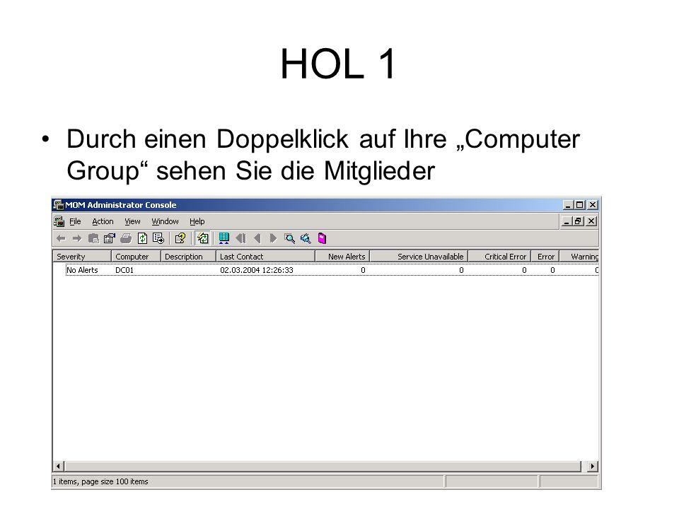HOL 1 Durch einen Doppelklick auf Ihre Computer Group sehen Sie die Mitglieder