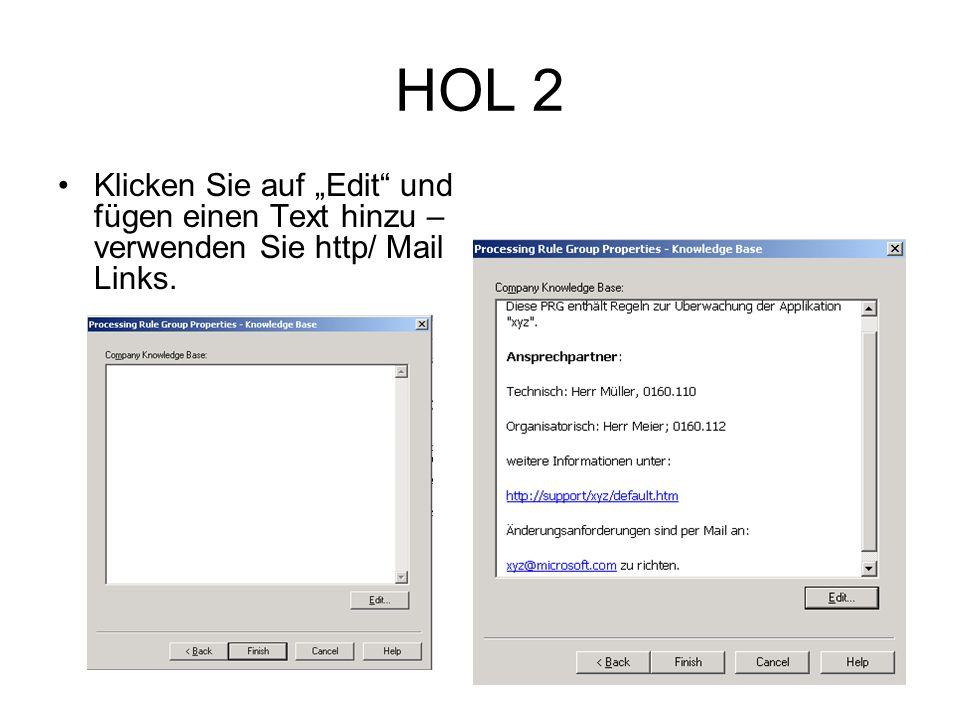 HOL 2 Klicken Sie auf Edit und fügen einen Text hinzu – verwenden Sie http/ Mail Links.