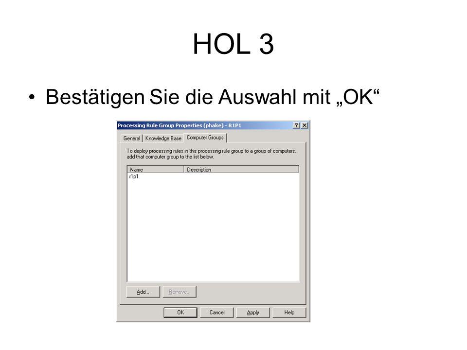 HOL 3 Bestätigen Sie die Auswahl mit OK
