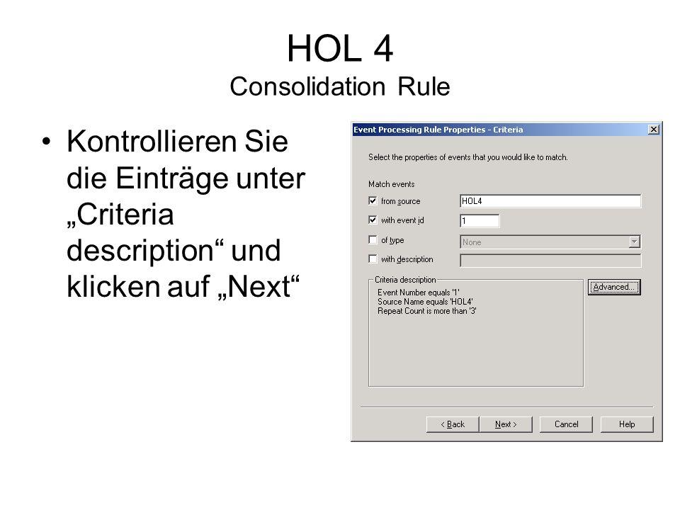 HOL 4 Consolidation Rule Kontrollieren Sie die Einträge unter Criteria description und klicken auf Next