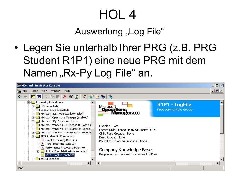 HOL 4 Auswertung Log File Legen Sie unterhalb Ihrer PRG (z.B.