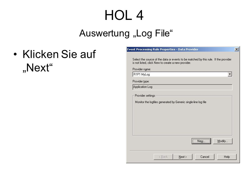 HOL 4 Auswertung Log File Klicken Sie auf Next