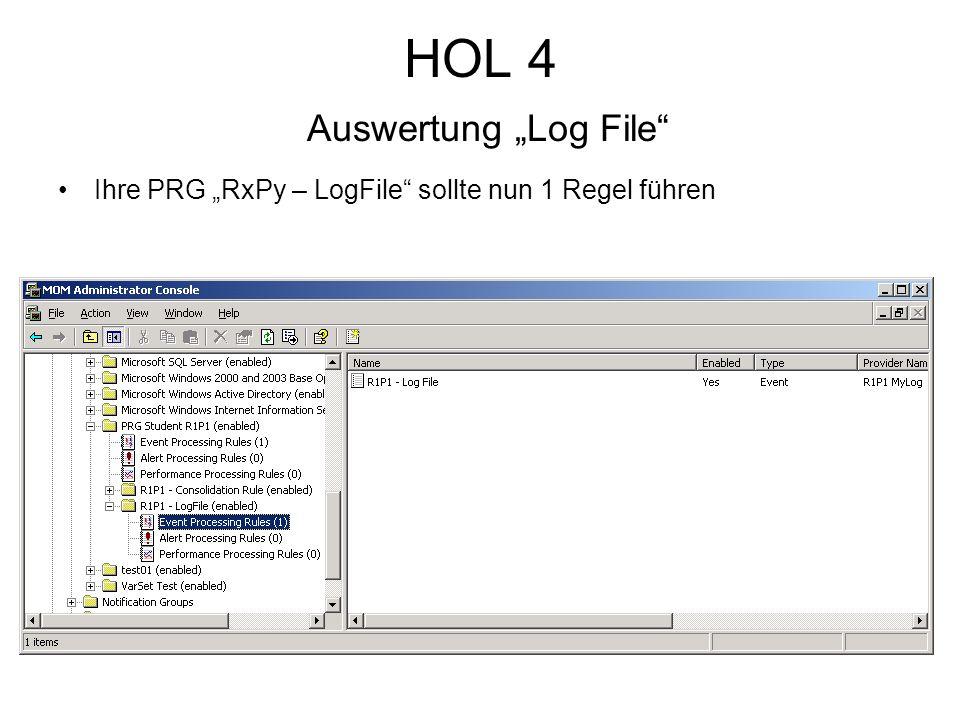 HOL 4 Auswertung Log File Ihre PRG RxPy – LogFile sollte nun 1 Regel führen