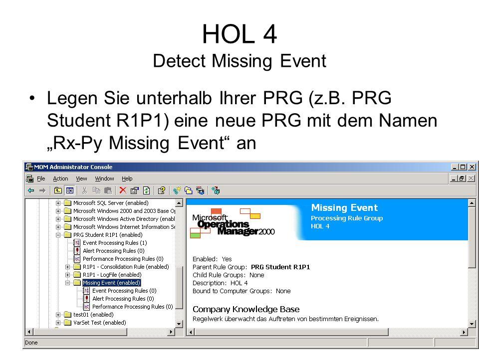 HOL 4 Detect Missing Event Legen Sie unterhalb Ihrer PRG (z.B.