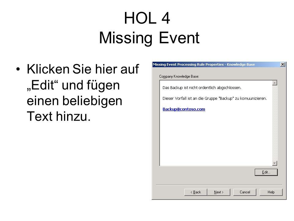 HOL 4 Missing Event Klicken Sie hier auf Edit und fügen einen beliebigen Text hinzu.