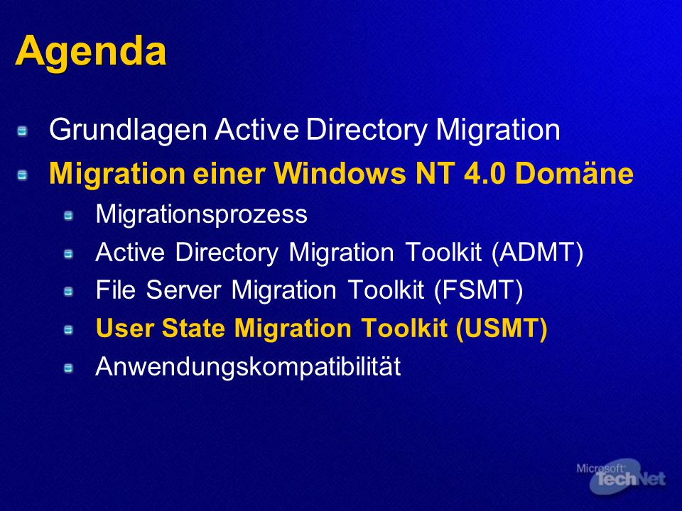 Agenda Grundlagen Active Directory Migration Migration einer Windows NT 4.0 Domäne Migrationsprozess Active Directory Migration Toolkit (ADMT) File Se