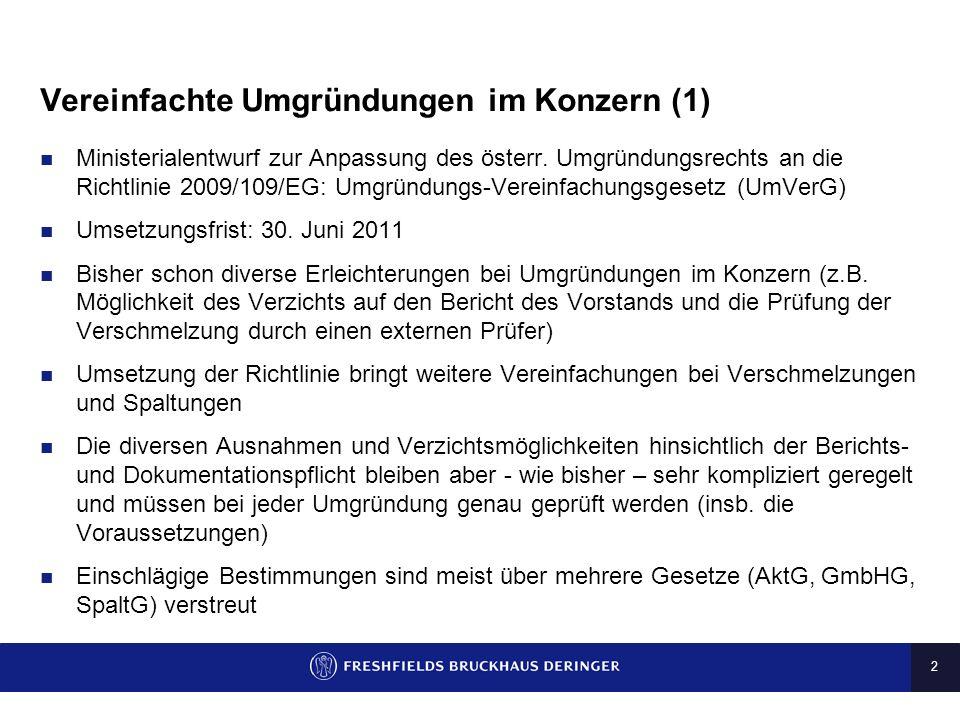 2 Vereinfachte Umgründungen im Konzern (1) Ministerialentwurf zur Anpassung des österr.