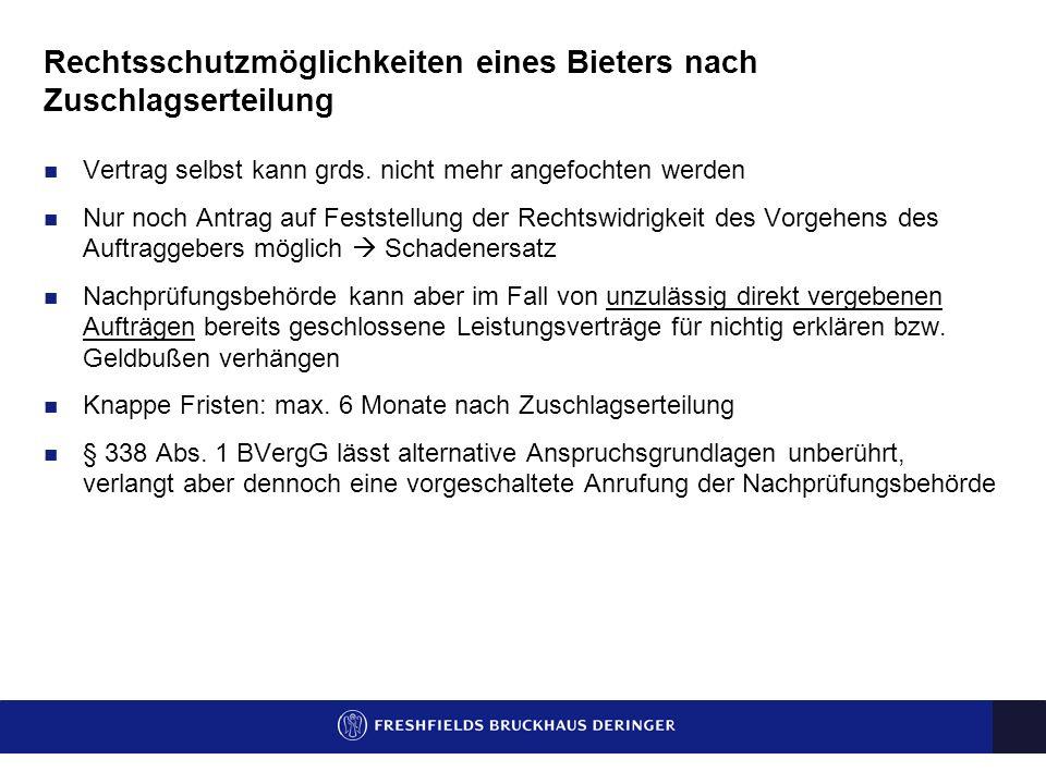 Anfechtungsmöglichkeiten eines Bieters vor Zuschlagserteilung Anfechtung mittels Nachprüfungsantrag (Antrag auf Nichtigerklärung einer Entscheidung) D