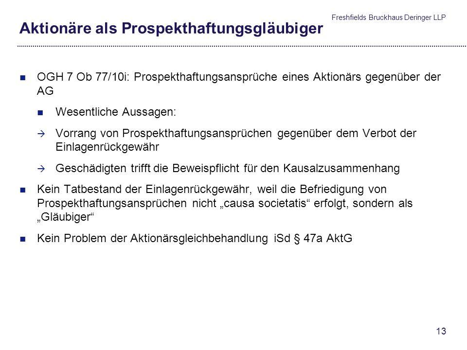 Freshfields Bruckhaus Deringer LLP 12 Beachtlicher Geschäftsirrtum und Vertriebspartner Vertriebspartner im Irrtumsrecht (Fortsetzung) Vertriebspartne