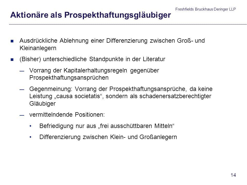 Freshfields Bruckhaus Deringer LLP 13 Aktionäre als Prospekthaftungsgläubiger OGH 7 Ob 77/10i: Prospekthaftungsansprüche eines Aktionärs gegenüber der