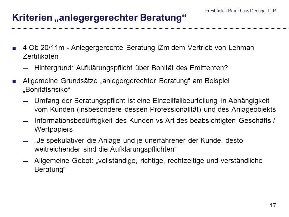Freshfields Bruckhaus Deringer LLP 16 Kausalitätsbeweis aufgrund einer Anlagestimmung Rechtsfigur des Anscheinsbeweis Verschiebung von Beweisthema und