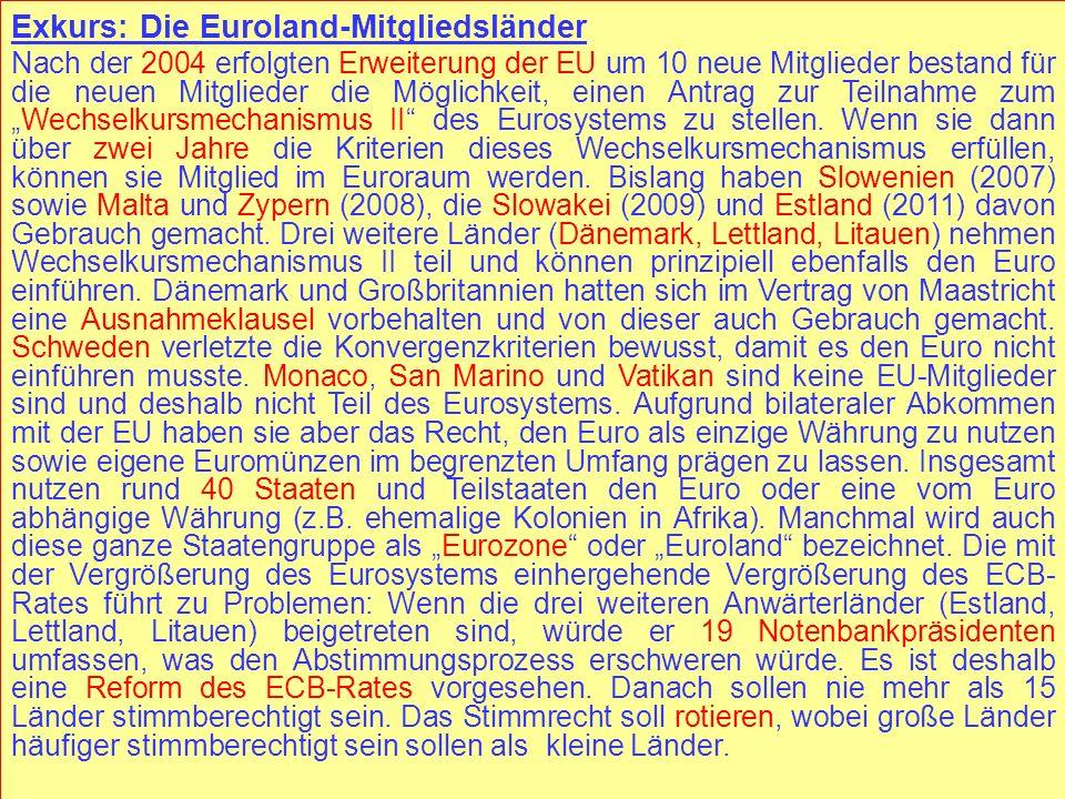 © RAINER MAURER, Pforzheim - 46 - Prof. Dr. Rainer Maurer - 46 - Prof. Dr. Rainer Maurer Exkurs: Die Euroland-Mitgliedsländer Nach der 2004 erfolgten
