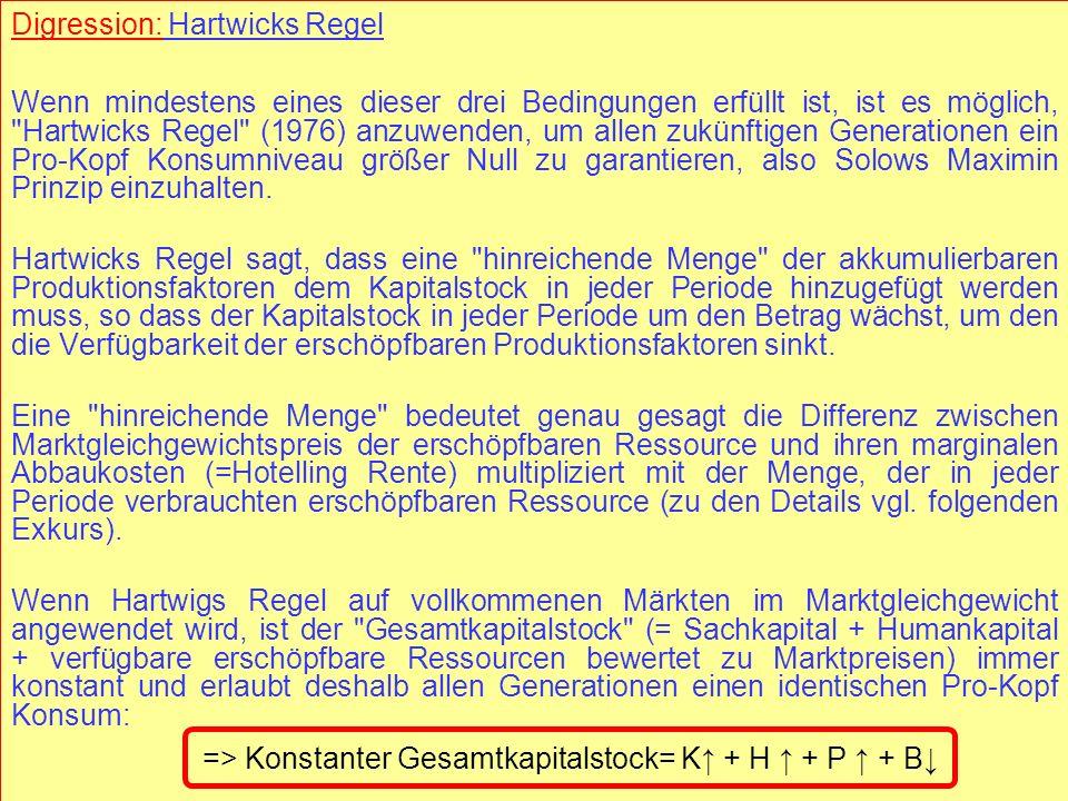 © RAINER MAURER, Pforzheim - 69 - Prof. Dr. Rainer Maurer Digression: Hartwicks Regel Wenn mindestens eines dieser drei Bedingungen erfüllt ist, ist e
