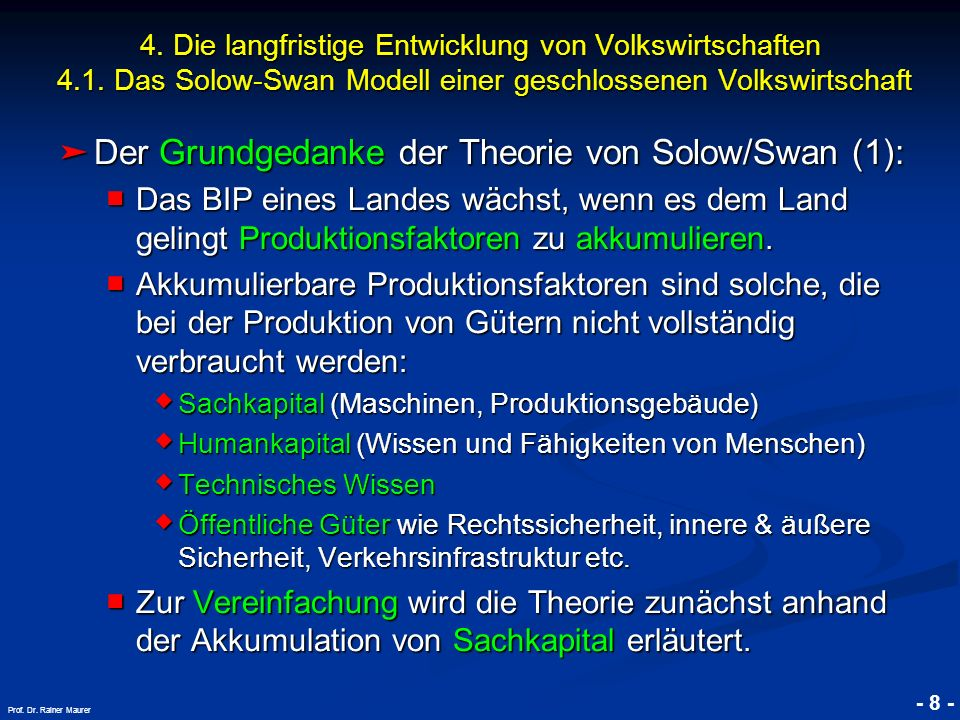 © RAINER MAURER, Pforzheim - 9 - Prof.Dr. Rainer Maurer 4.