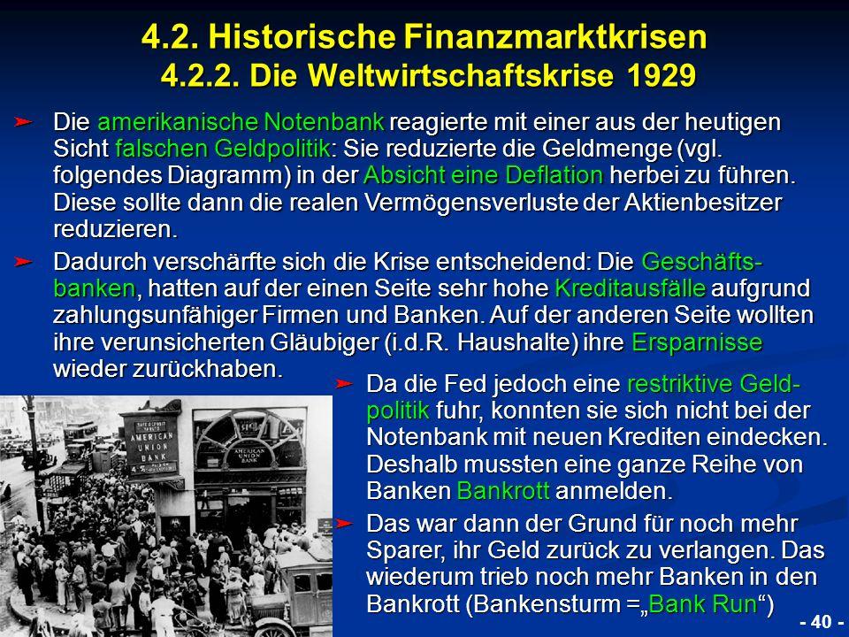 © RAINER MAURER, Pforzheim 4.2. Historische Finanzmarktkrisen 4.2.2. Die Weltwirtschaftskrise 1929 - 40 - Prof. Dr. Rainer Maure Die amerikanische Not
