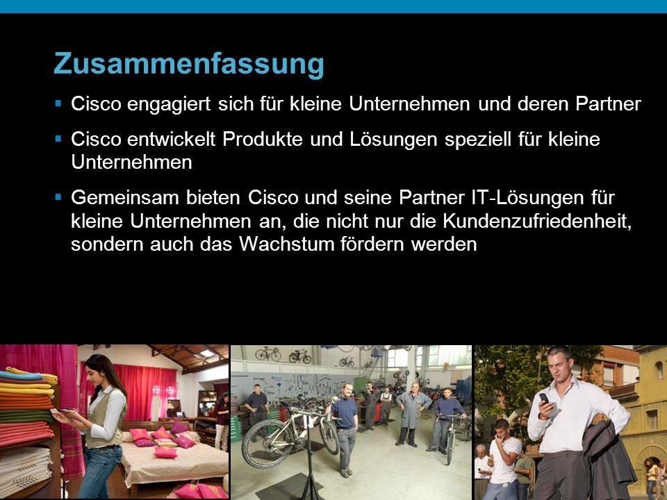 23 Zusammenfassung Cisco engagiert sich für kleine Unternehmen und deren Partner Cisco entwickelt Produkte und Lösungen speziell für kleine Unternehme