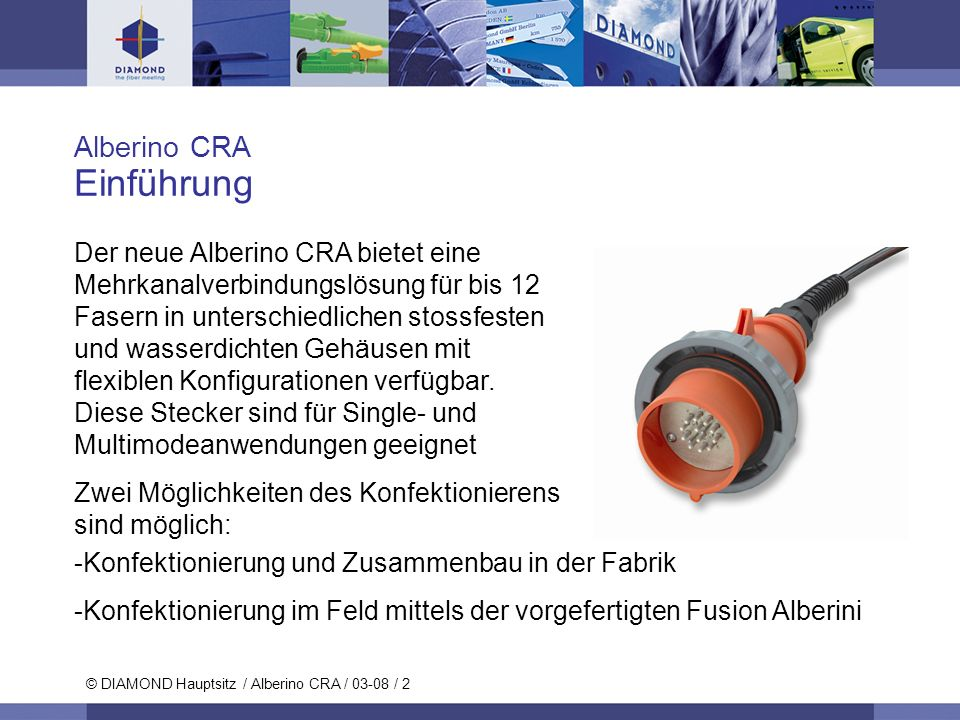 © DIAMOND SA / 11-06 / 13 © DIAMOND Hauptsitz / Alberino CRA / 03-08 / 13 Alberino CRA Inspektion Spezifische Adapter für Alberino CRA weiblich PC Adapter (SAP 1042086) APC Adapter (SAP 1042237) VIM 2