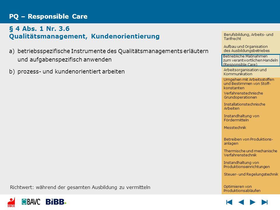 PQ – Responsible Care § 4 Abs. 1 Nr. 3.6 Qualitätsmanagement, Kundenorientierung a)betriebsspezifische Instrumente des Qualitätsmanagements erläutern