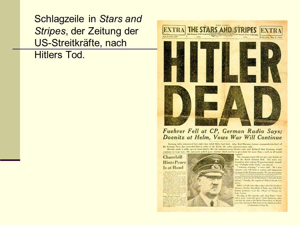 Schlagzeile in Stars and Stripes, der Zeitung der US-Streitkräfte, nach Hitlers Tod.