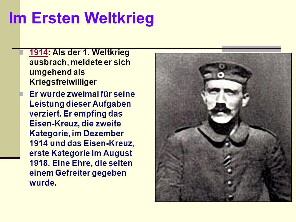 Im Ersten Weltkrieg 1914: Als der 1. Weltkrieg ausbrach, meldete er sich umgehend als Kriegsfreiwilliger 1914 Er wurde zweimal für seine Leistung dies