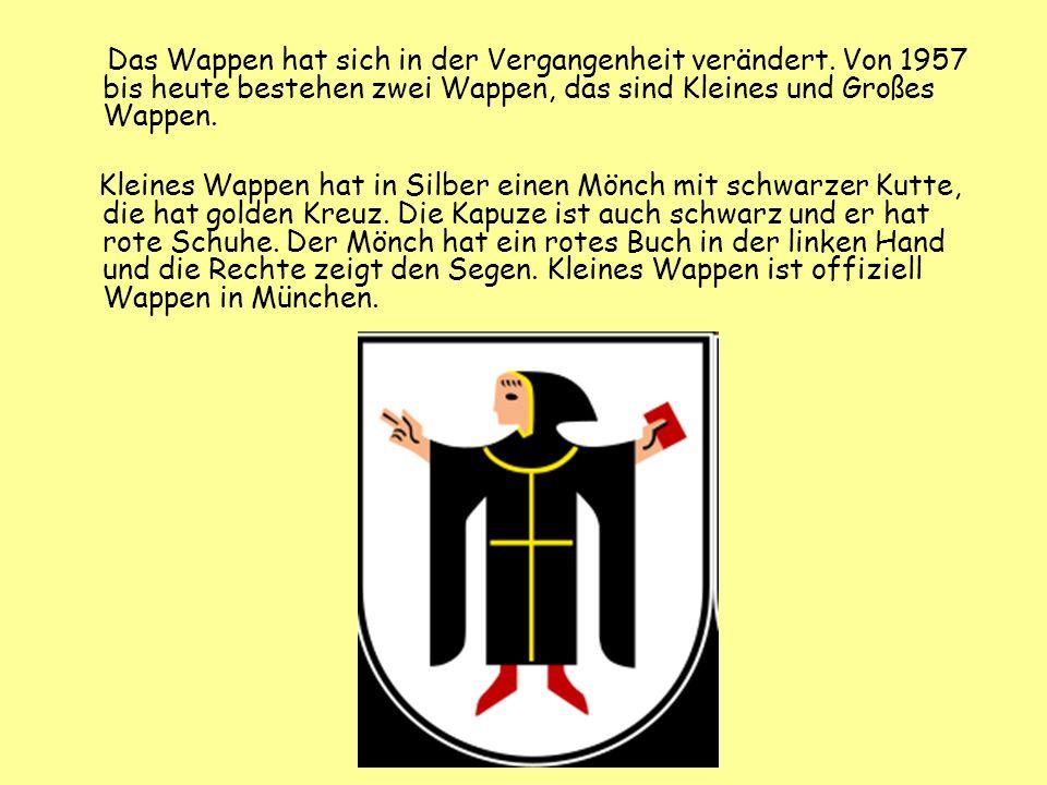 Das Wappen hat sich in der Vergangenheit verändert. Von 1957 bis heute bestehen zwei Wappen, das sind Kleines und Großes Wappen. Kleines Wappen hat in