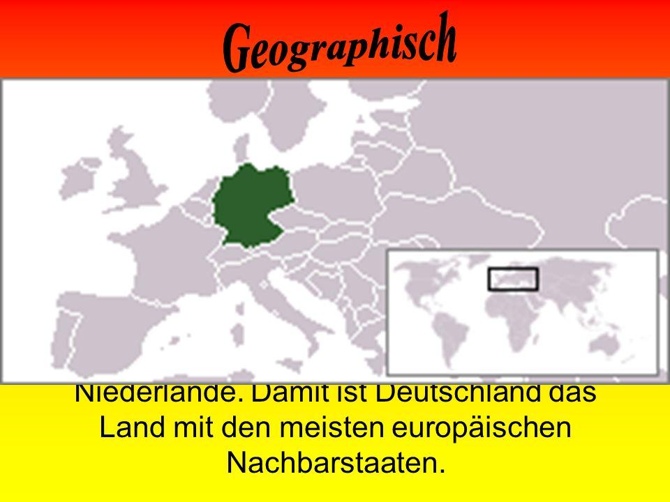Die naturräumlichen Großregionen sind von Nord nach Süd Norddeutsches Tiefland, Mittelgebirgszone und Alpenvorland mit Alpen. Deutschland hat insgesam