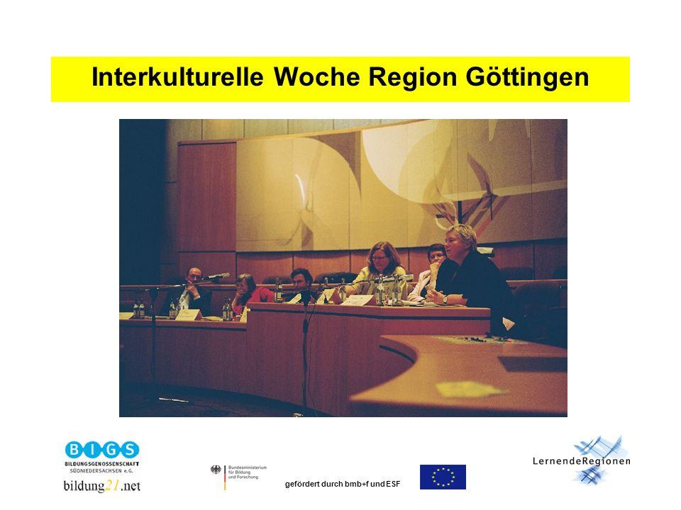 gefördert durch bmb+f und ESF Interkulturelle Woche Region Göttingen