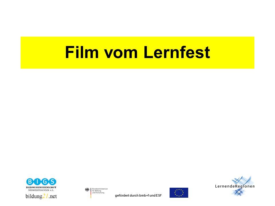 gefördert durch bmb+f und ESF Film vom Lernfest