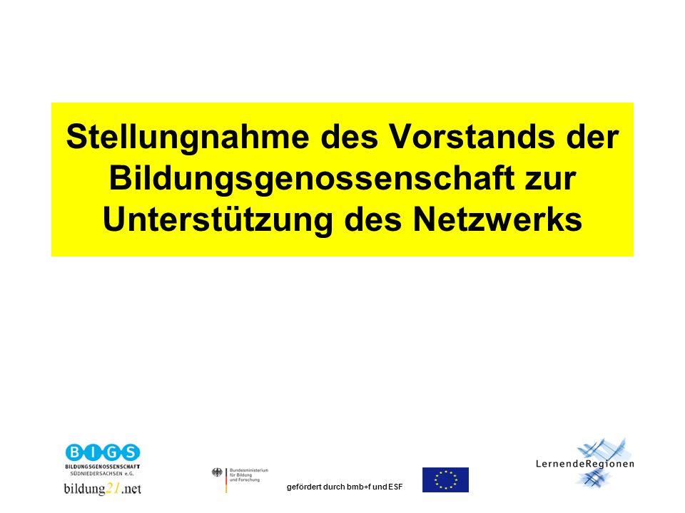 gefördert durch bmb+f und ESF Stellungnahme des Vorstands der Bildungsgenossenschaft zur Unterstützung des Netzwerks