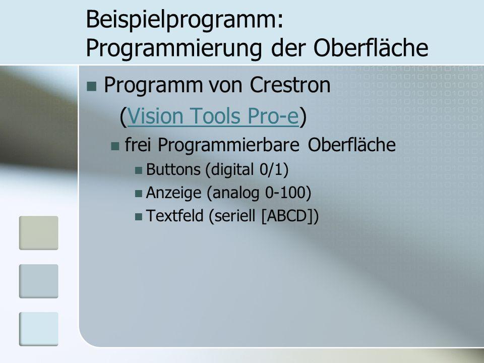 Beispielprogramm: Programmierung der Oberfläche Programm von Crestron (Vision Tools Pro-e)Vision Tools Pro-e frei Programmierbare Oberfläche Buttons (