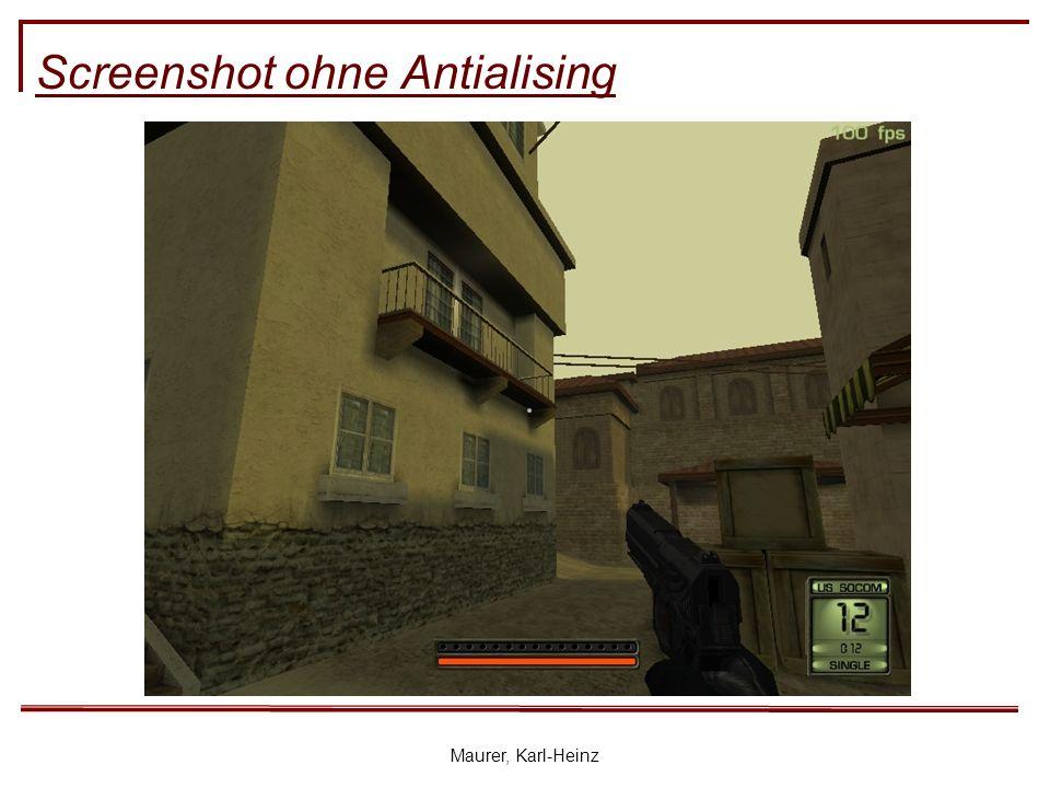 Maurer, Karl-Heinz Screenshot ohne Antialising