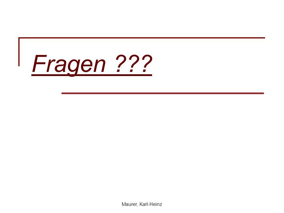 Maurer, Karl-Heinz Fragen