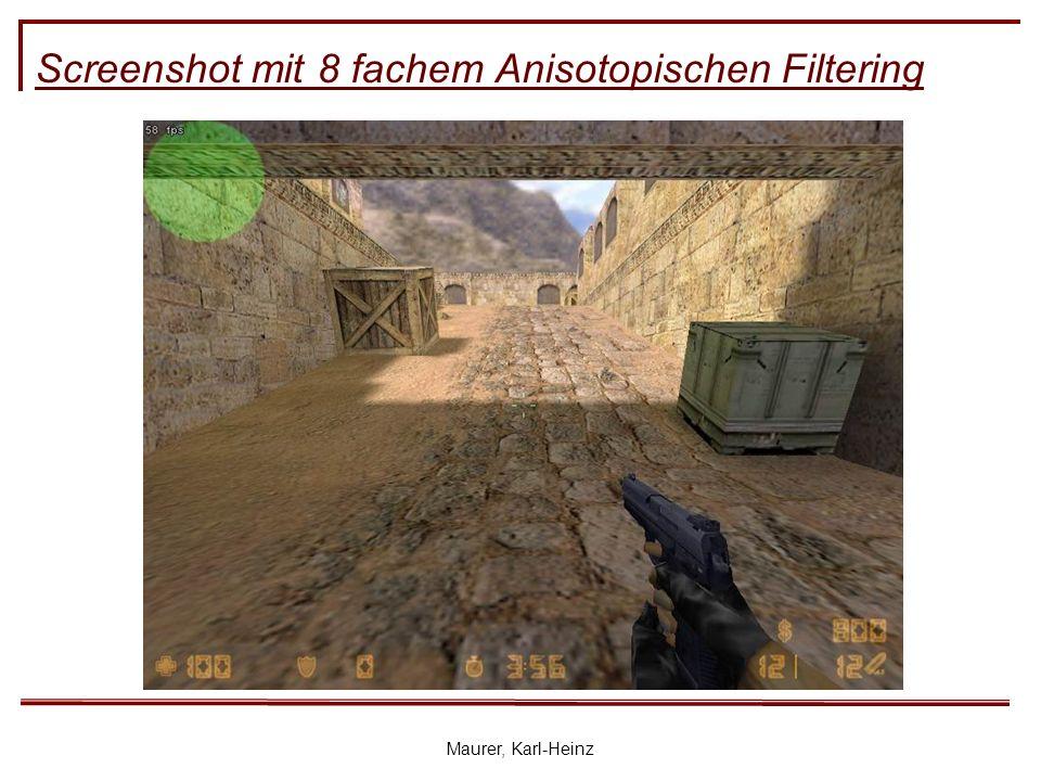 Maurer, Karl-Heinz Screenshot mit 8 fachem Anisotopischen Filtering