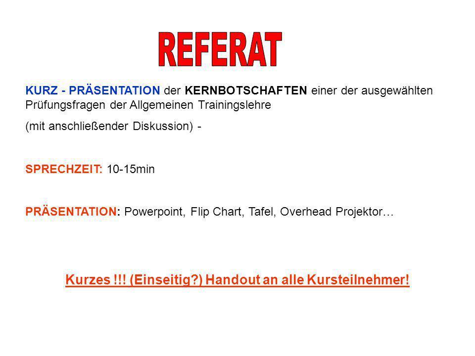 KURZ - PRÄSENTATION der KERNBOTSCHAFTEN einer der ausgewählten Prüfungsfragen der Allgemeinen Trainingslehre (mit anschließender Diskussion) - SPRECHZ