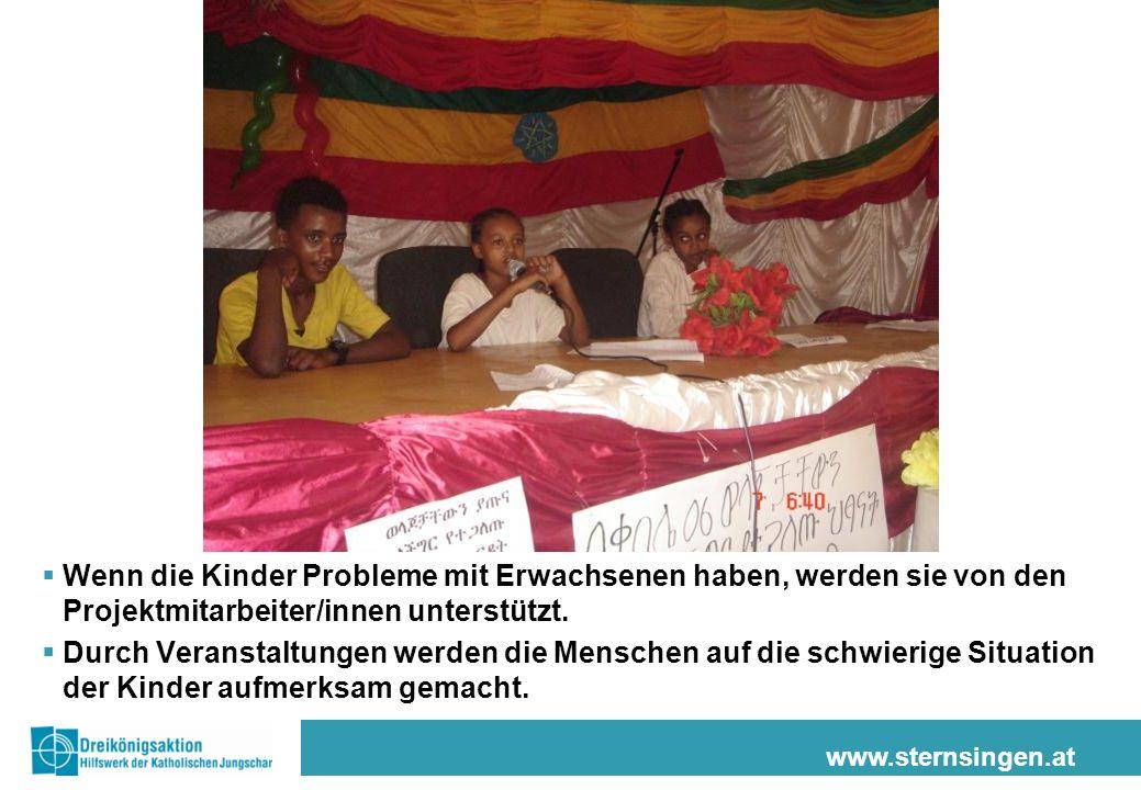 www.sternsingen.at Wenn die Kinder Probleme mit Erwachsenen haben, werden sie von den Projektmitarbeiter/innen unterstützt. Durch Veranstaltungen werd