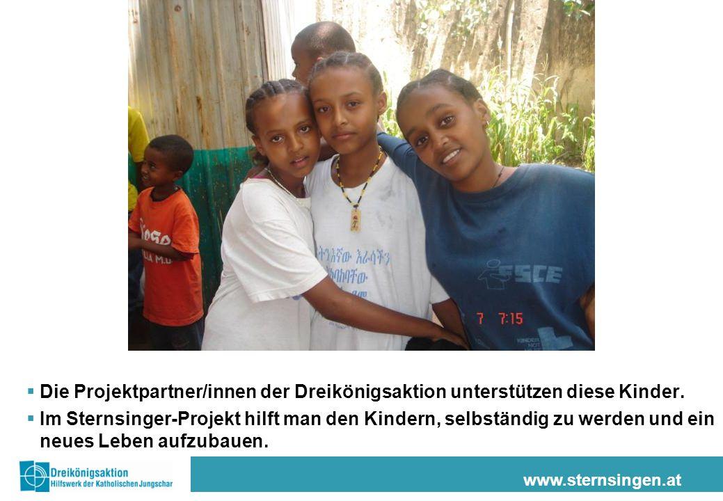 www.sternsingen.at Die Projektpartner/innen der Dreikönigsaktion unterstützen diese Kinder. Im Sternsinger-Projekt hilft man den Kindern, selbständig