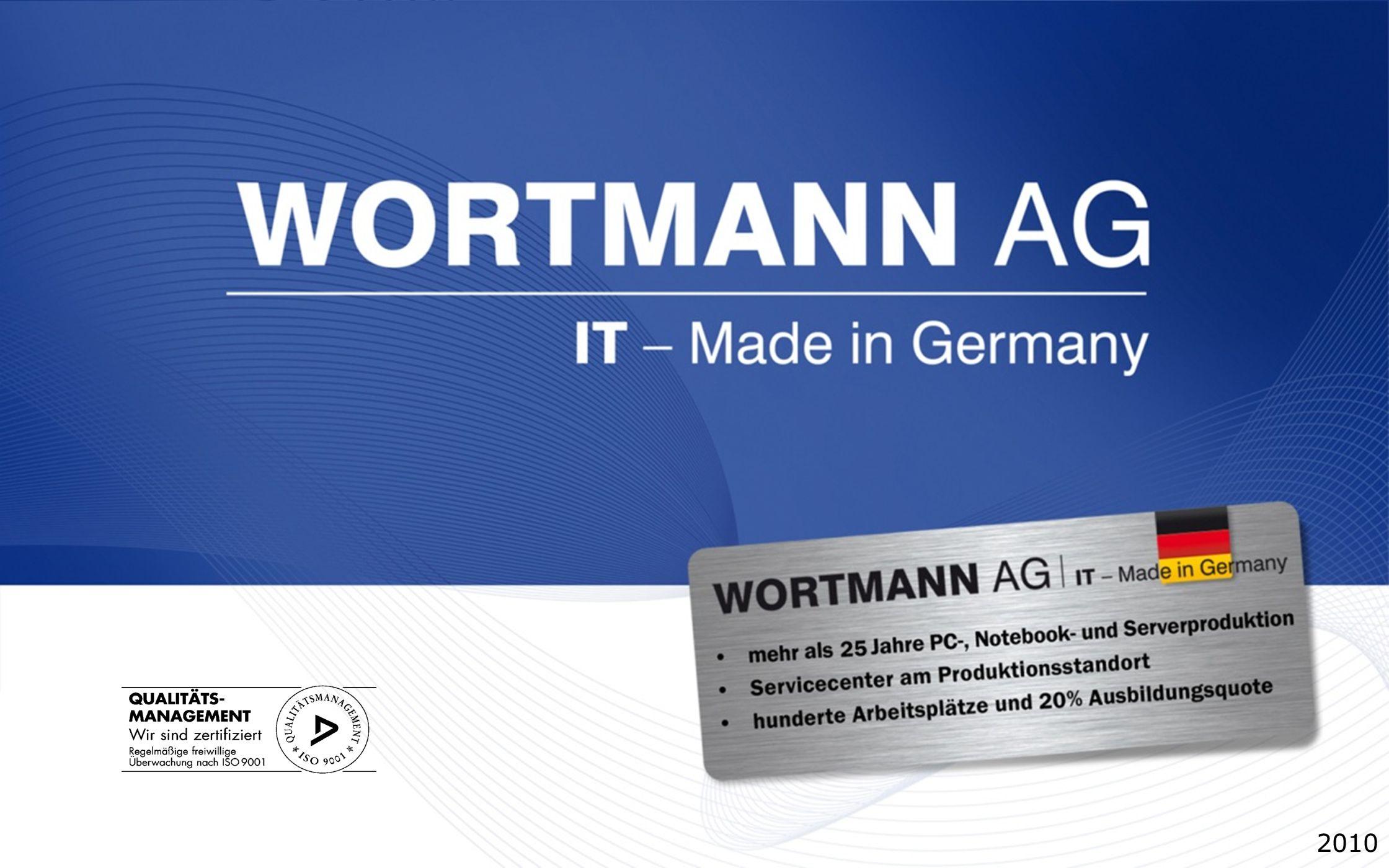 www.wortmann.de TOP 10 – Darum die WORTMANN AG 1.