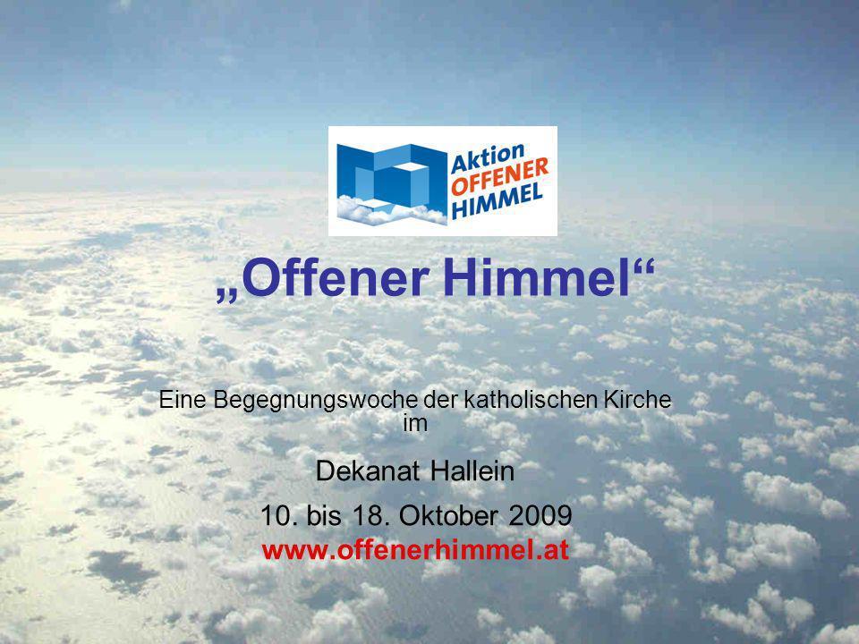 Offener Himmel Eine Begegnungswoche der katholischen Kirche im Dekanat Hallein 10.