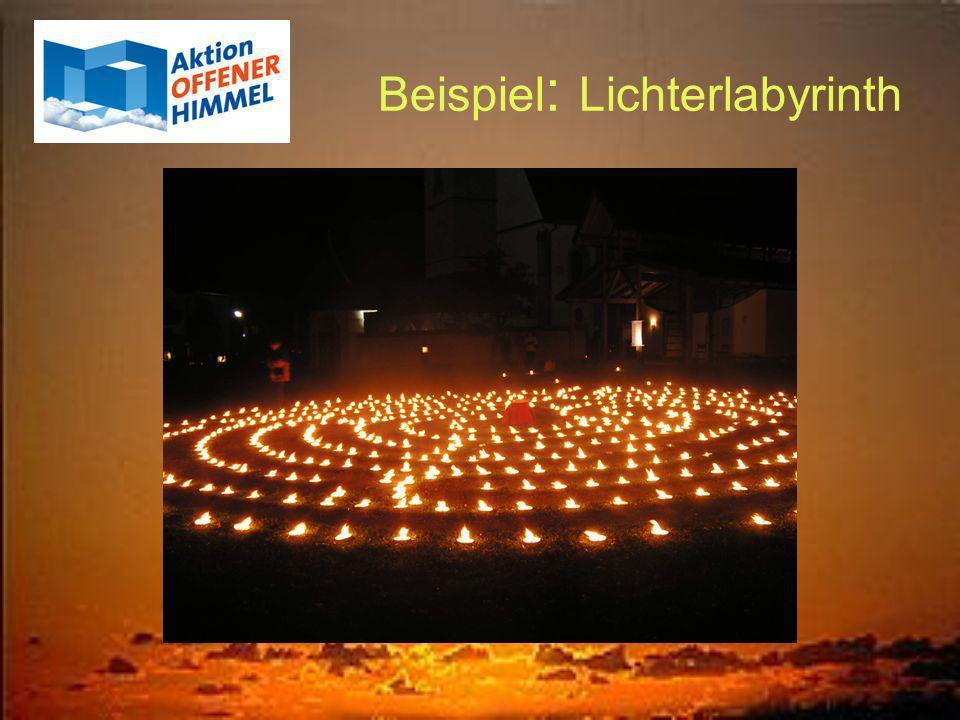 Beispiel : Lichterlabyrinth