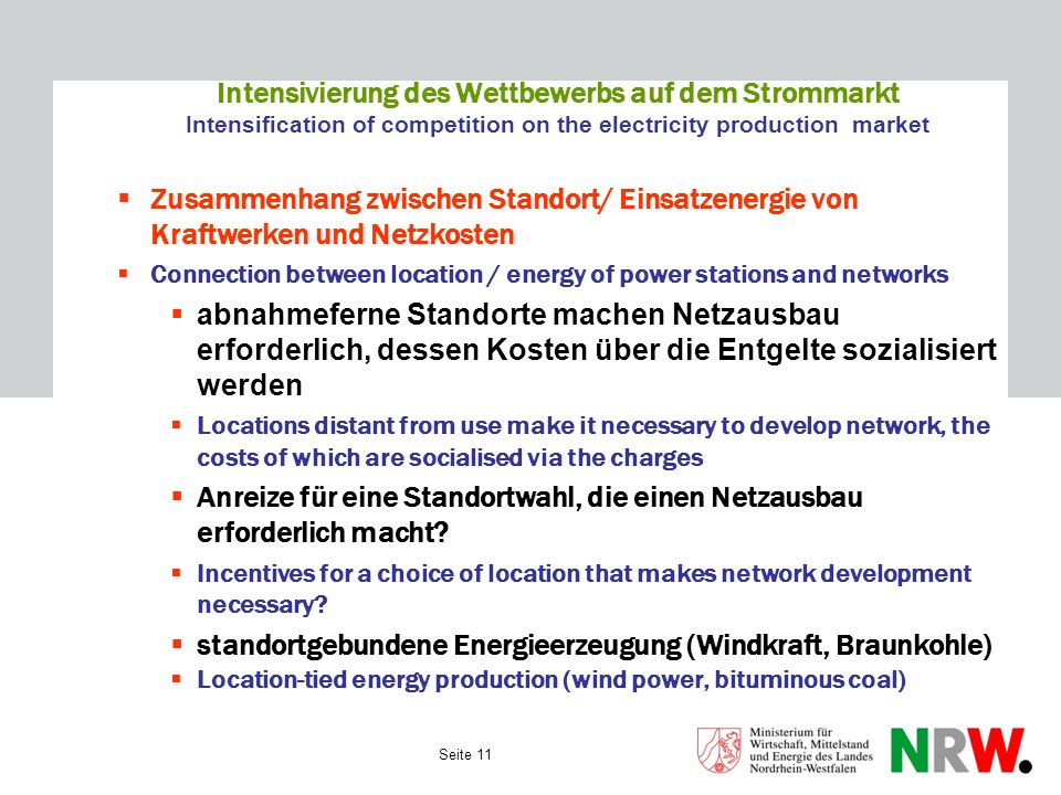Seite 11 Intensivierung des Wettbewerbs auf dem Strommarkt Intensification of competition on the electricity production market Zusammenhang zwischen S