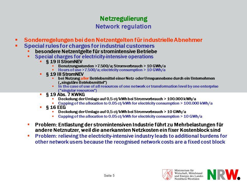 Seite 5 Netzregulierung Network regulation Sonderregelungen bei den Netzentgelten für industrielle Abnehmer Special rules for charges for industrial c