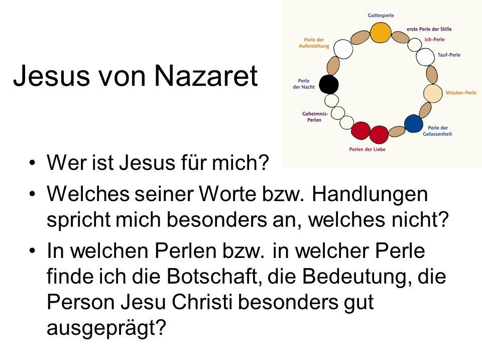Jesus von Nazaret Wer ist Jesus für mich.Welches seiner Worte bzw.