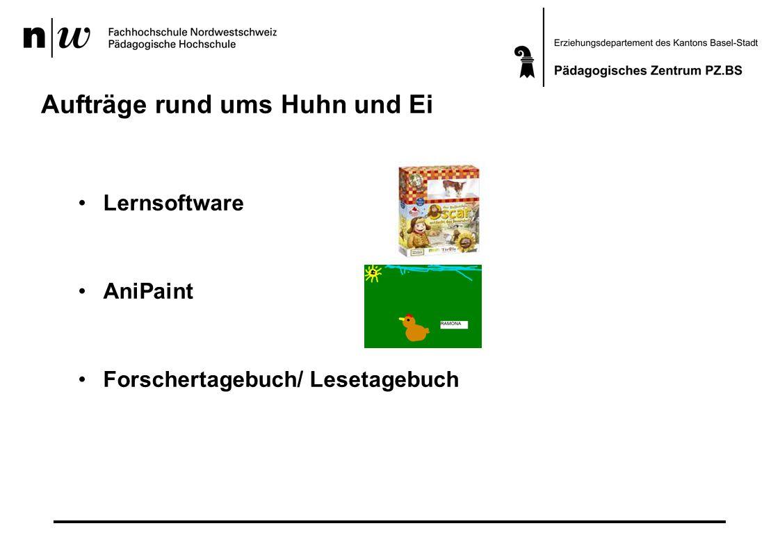 Aufträge rund ums Huhn und Ei Lernsoftware AniPaint Forschertagebuch/ Lesetagebuch