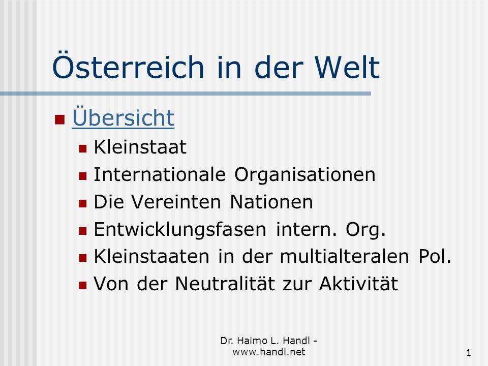 Dr.Haimo L. Handl - www.handl.net12 Österreich in der Welt Erfolge: Waldheim wird UNO-Generalsekr.