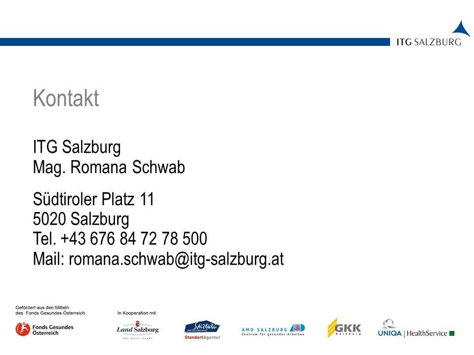 Kontakt ITG Salzburg Mag. Romana Schwab Südtiroler Platz 11 5020 Salzburg Tel.